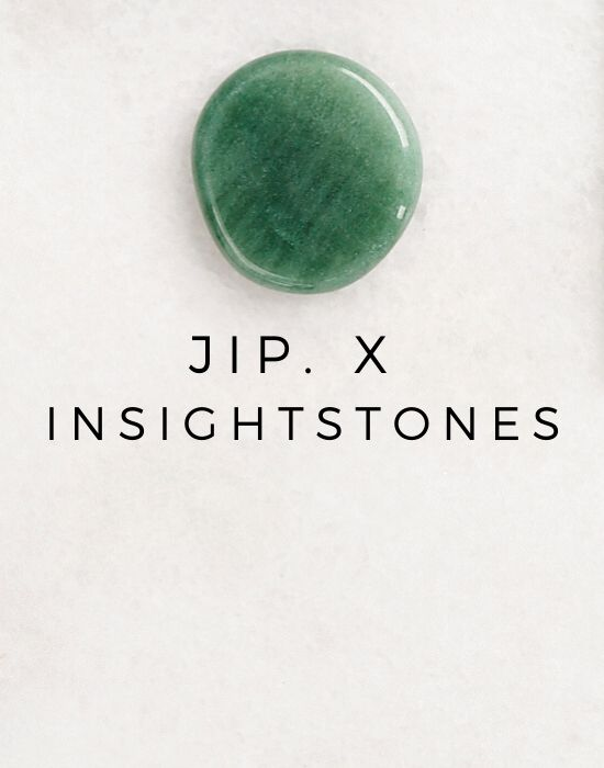 HOMEPAGE JIP. JIP X INSIGHT STONES
