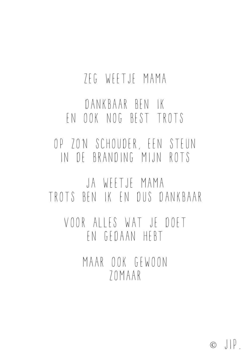Jip Zeg Weetje Mama Gewoon Jip Persoonlijke Teksten En Gedichten