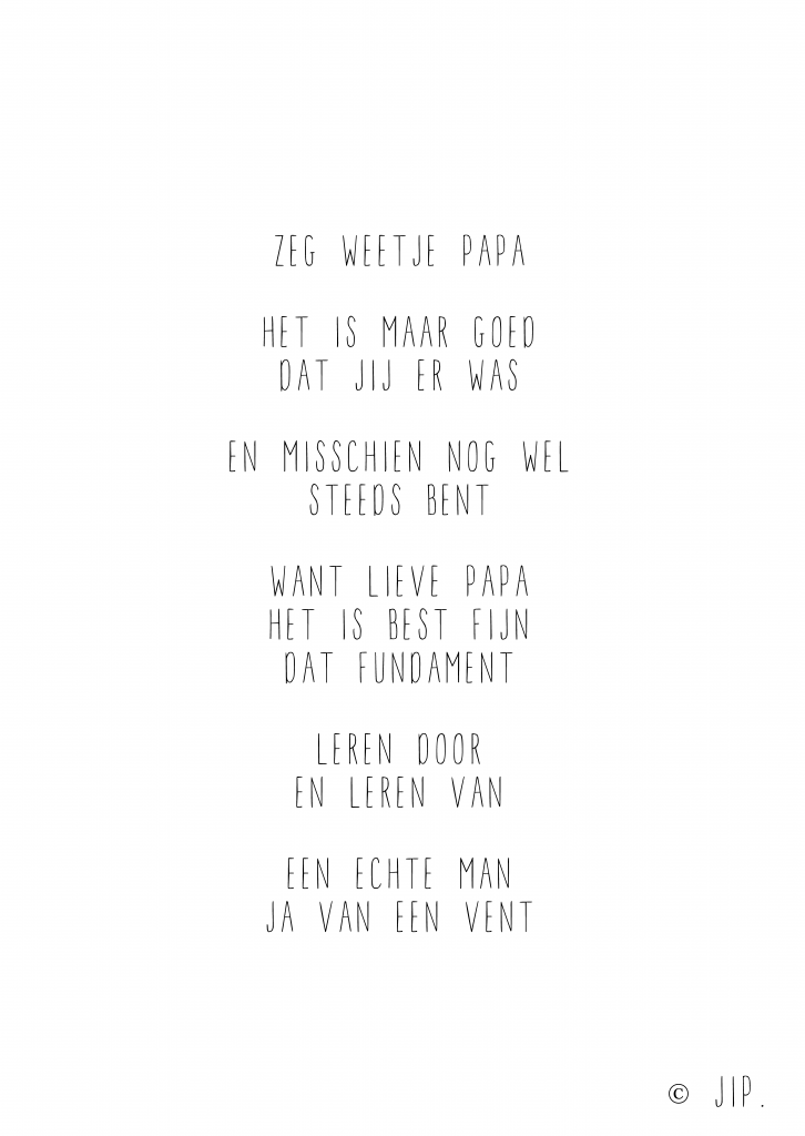 Jip Zeg Weetje Papa Gewoon Jip Persoonlijke Teksten En Gedichten