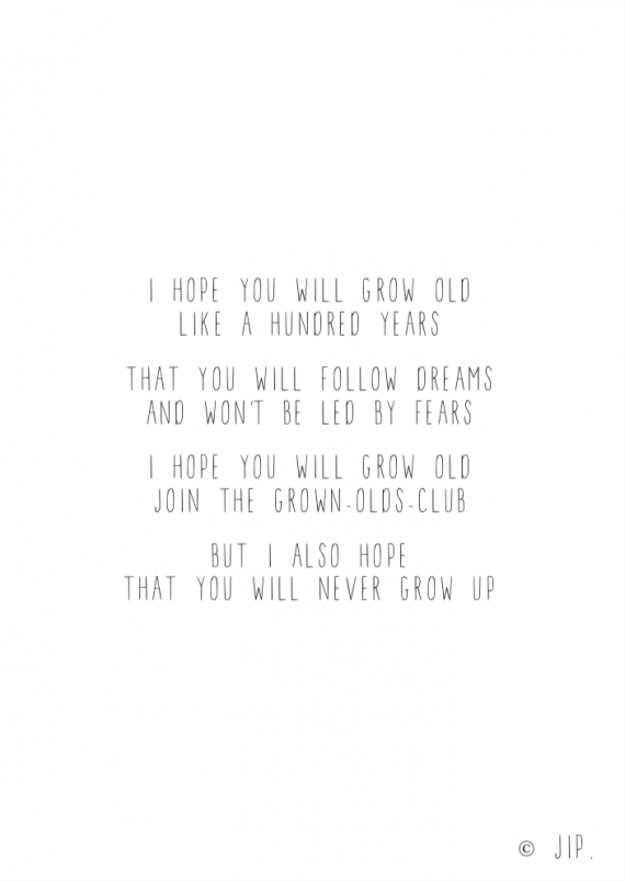 I HOPE YOU WILL GROW OLD